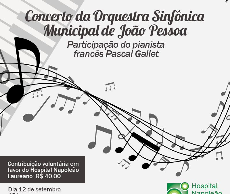 Concerto beneficene em prol do Hospital Napeolão Laureano