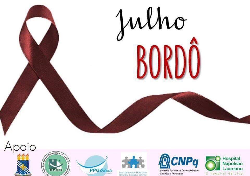 Julho Bordô – Campanha de Combate à Mucosite Oral em Pacientes Oncológicos
