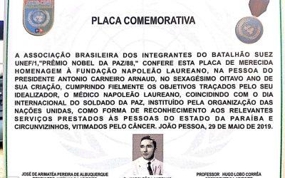Fundação Napoleão Laureano será homenageada pela Associação Brasileira dos Integrantes do Batalhão de Suez